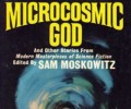 Retro Read: The SF Hall Of Fame:  Microcosmic God by Ted Sturgeon (Part 1)