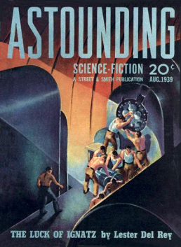 Figure 1 – August 1939 Astounding with Heinlein's first published work