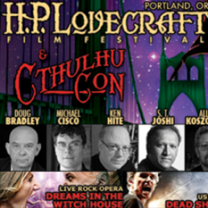 19th Annual H. P. Lovecraft Film Festival & CthulhuCon Preview, April 11 – 13: Portland, Or.