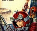 ROBERT A. HEINLEIN'S JUVENILES: Are they still good? (Part One)