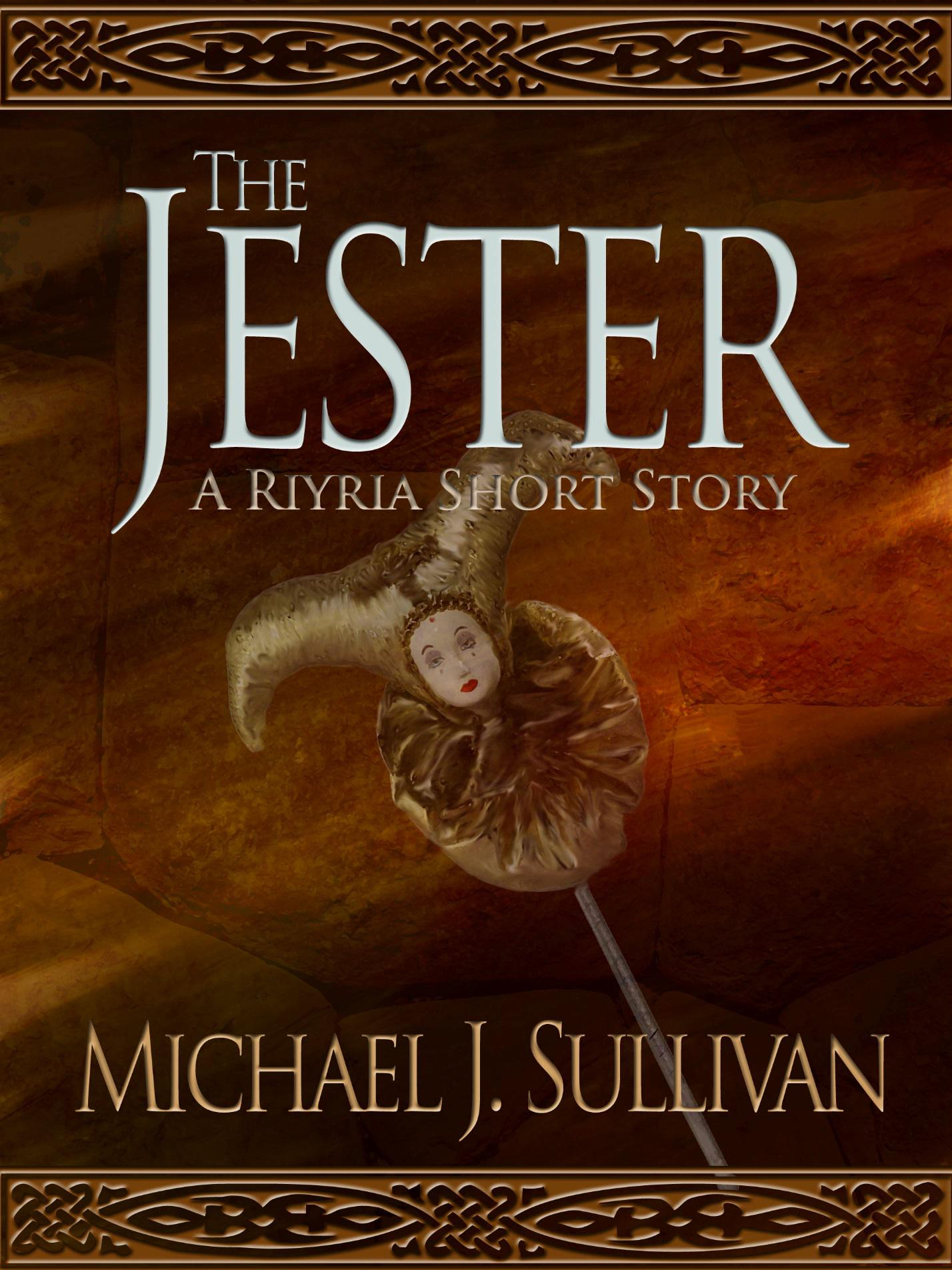 The Jester by Michael J. Sullivan