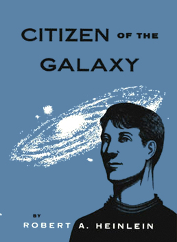 Figure 1 - Citizen of the Galaxy cover by Leonard Everett Fisher