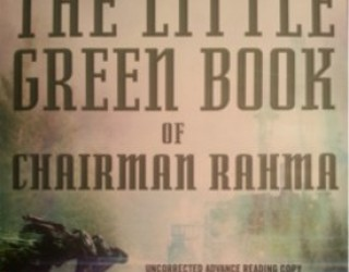 Review: The Little Green Book of Chairman Rahma by Brian Herbert