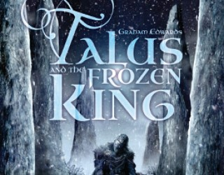 Talus and the Frozen King by Graham Edwards