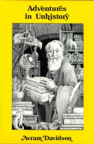 Adventures in Unhistory by Avram Davidson