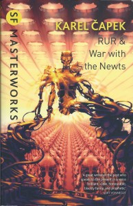 RUR and War of the Newts