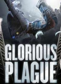 featured glorious plague