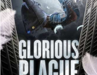 Review: Glorious Plague