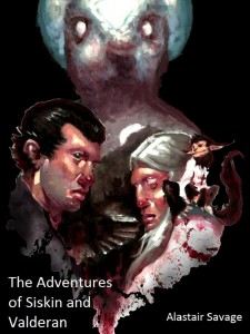 The Adventures of Siskin and Valderan