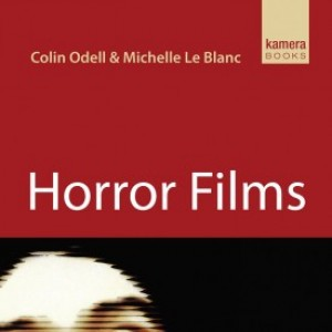 Review: Horror Films by Colin Odell & Michelle Le Blanc