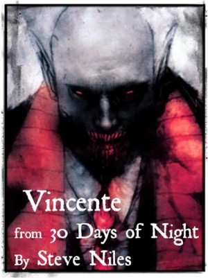 Vincente 30 Days of Night
