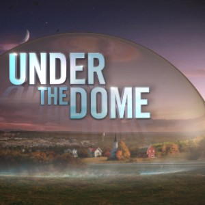 TV Review: Under the Dome Season 2 Premiere