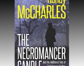Book Review: The Necromancer Candle and Two Other Stories by Randy McCharles