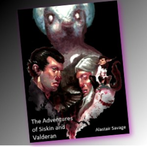 AMAZING PEOPLE: Alastair Savage's The Adventures of Siskin and Valderan Now On Sale
