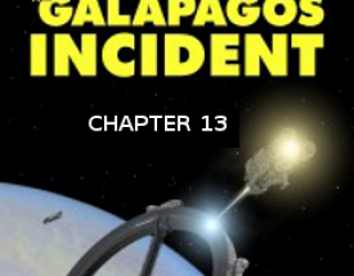 The Galapagos Incident: Chapter 13