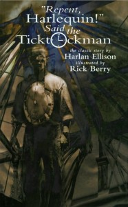 Repent Harlequin! Said the Ticktockman by Harlan Ellison