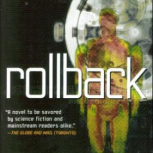 Review: Rollback by Robert J. Sawyer