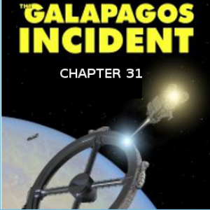 The Galapagos Incident: Chapter 31
