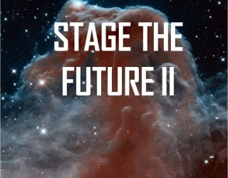 Let's Stage the Future Again!