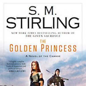 Book Review: The Golden Princess by SM Stirling
