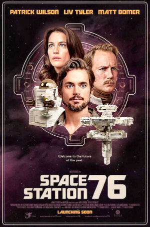 Figure 3 – Space Station 76 Poster