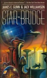 Star Bridge by Jack Williamson and James Gunn