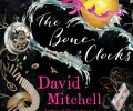 Review: The Bone Clocks by David Mitchell