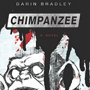 Review: Chimpanzee By Darin Bradley