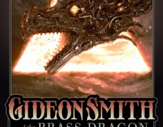 Book Review: Gideon Smith and the Brass Dragon by David Barnett