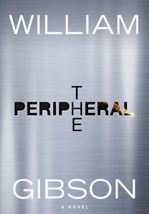 Figure 2 - The Peripheral by William Gibson Hardcover
