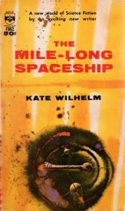 The Mile-Long Spaceship by Kate Wilhelm