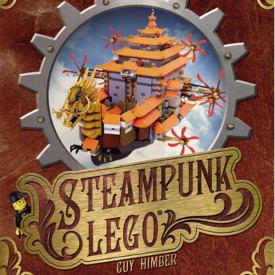 Review: Steampunk LEGO by Guy Himber