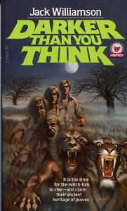 Darker_Than_you_Think by Jack WIlliamson