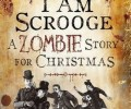 Review: I Am Scrooge: A Zombie Story for Christmas by Adam Roberts