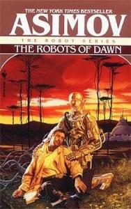 Robots of Dawn by Isaac Asimov