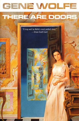 There Are Doors by Gene Wolfe