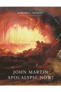john-martin-apocalypse-now-by-barbara-morden-hardback-book-479-p