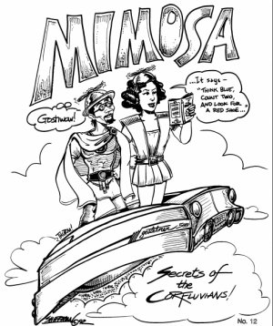 One small sample of Stu's fine work - the cover of Mimosa.  Meta and funny!