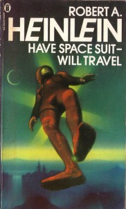 Have Spacesuit - Will Travel by Robert Heinlein. New English Library 1978. Cover artist Joe Petagno