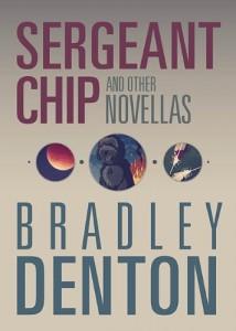 Sergeant Chip by Bradley Denton