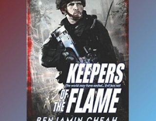 Review: Keepers of the Flame by Benjamin Cheah