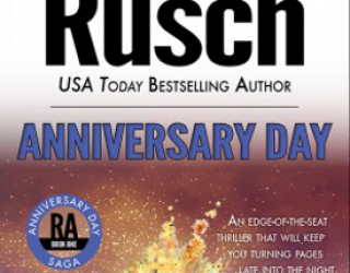 Small Press Book Review: Anniversary Day by Kristine Kathryn Rusch