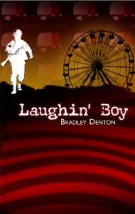 Laughin Boy by Bradley Denton