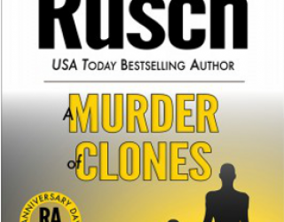 Small Press Book Review: A Murder of Clones by Kristine Kathryn Rusch