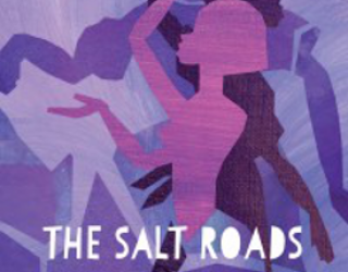 Review: The Salt Roads by Nalo Hopkinson