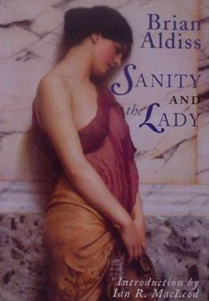 Sanity and the Lady