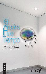 """Portada de la novela """"El arcoíris del tiempo"""" de Máximo Ortega en su segunda edición."""