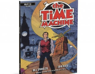 AMAZING PEOPLE: Pulp 2.0 Re-Releases Spangler's The Time Machine Comic
