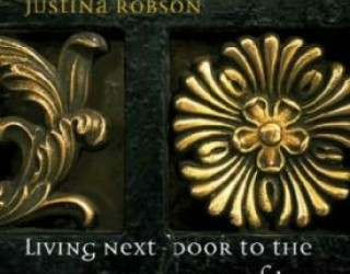Review – Living Next-Door To The God Of Love, by Justina Robson