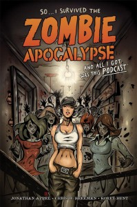 http://www.darkhorse.com/Books/23-641/So-I-Survived-the-Zombie-Apocalypse-and-All-I-Got-Was-This-Podcast-TPB